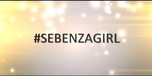 #Sebenza Girl Case Study